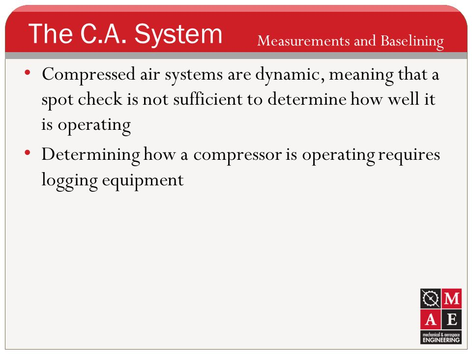 The C.A. System Measurements and Baselining.