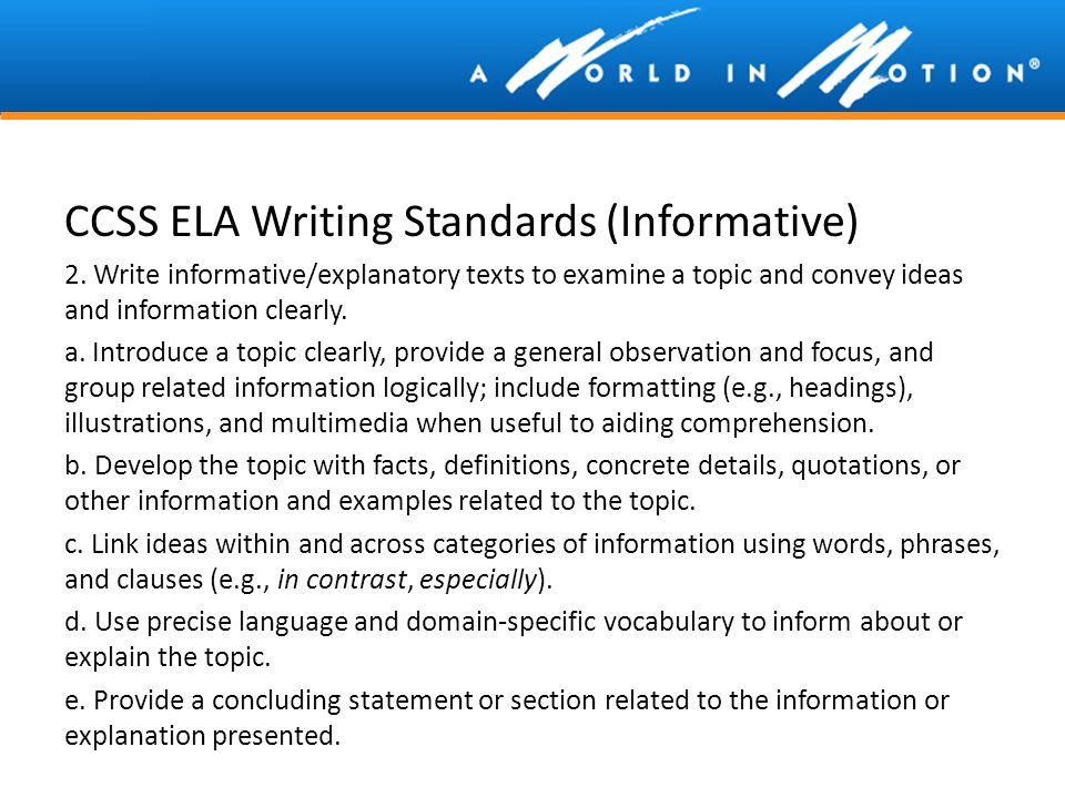 CCSS ELA Writing Standards (Informative)