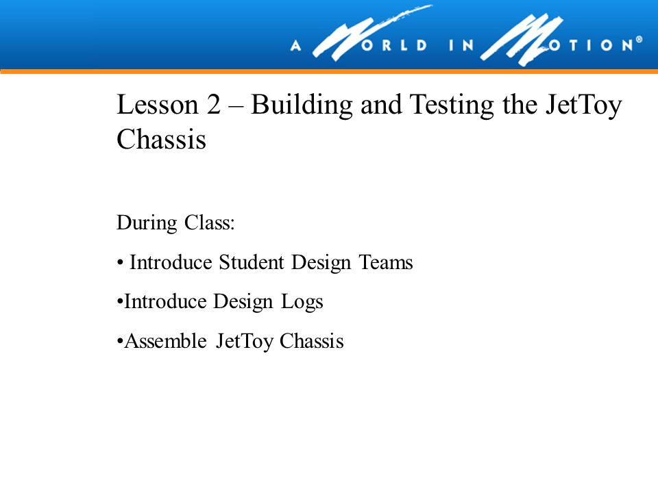 Lesson 2 – Building and Testing the JetToy Chassis