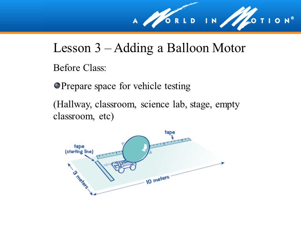 Lesson 3 – Adding a Balloon Motor