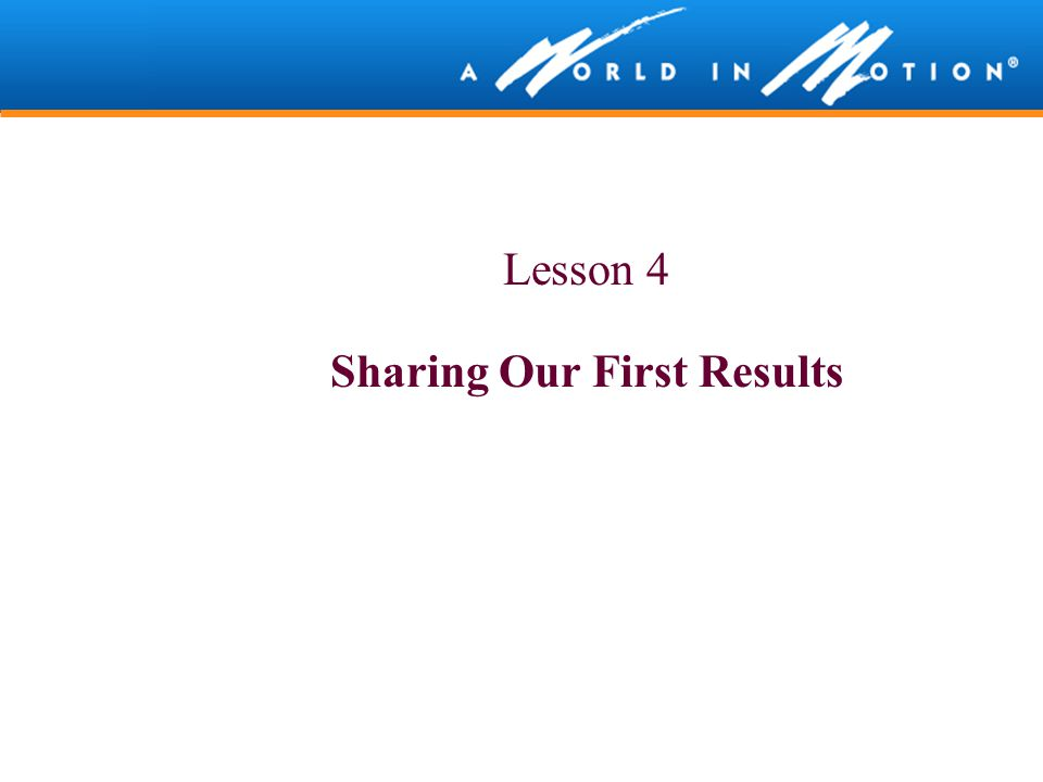 Sharing Our First Results
