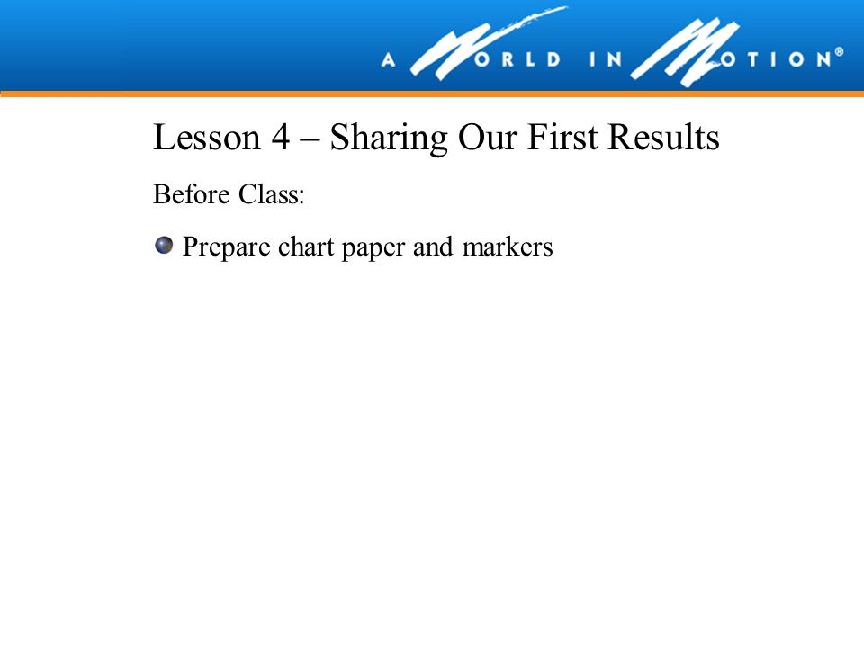 Lesson 4 – Sharing Our First Results