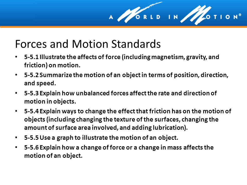 Forces and Motion Standards
