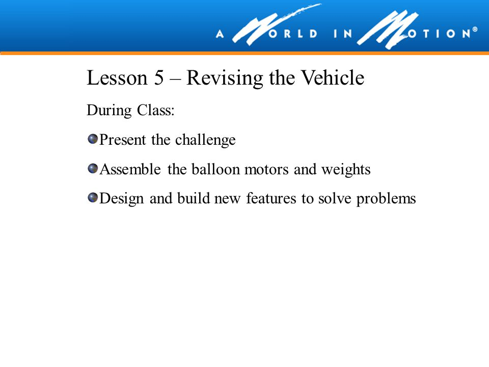 Lesson 5 – Revising the Vehicle
