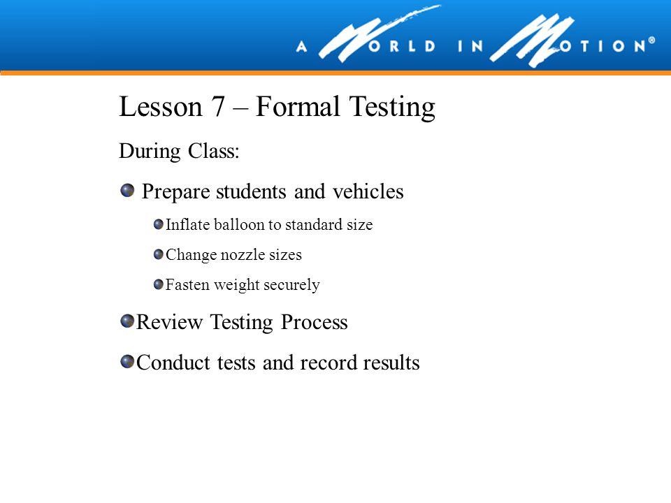Lesson 7 – Formal Testing