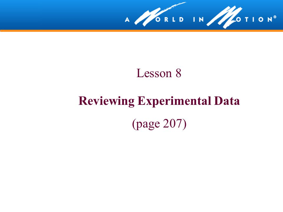 Reviewing Experimental Data
