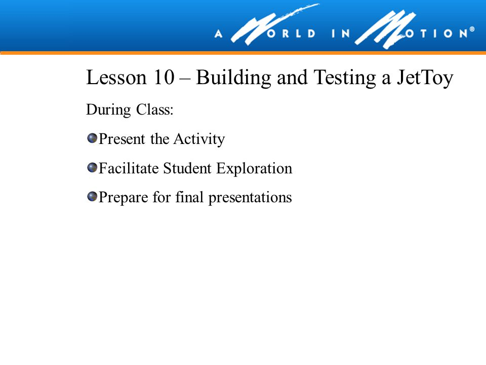 Lesson 10 – Building and Testing a JetToy