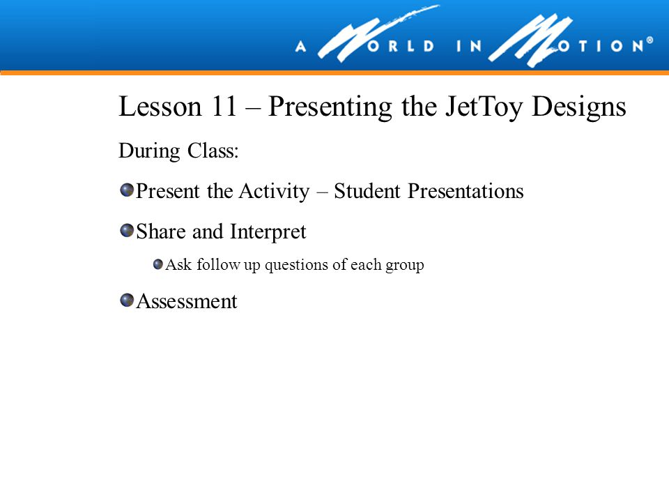 Lesson 11 – Presenting the JetToy Designs