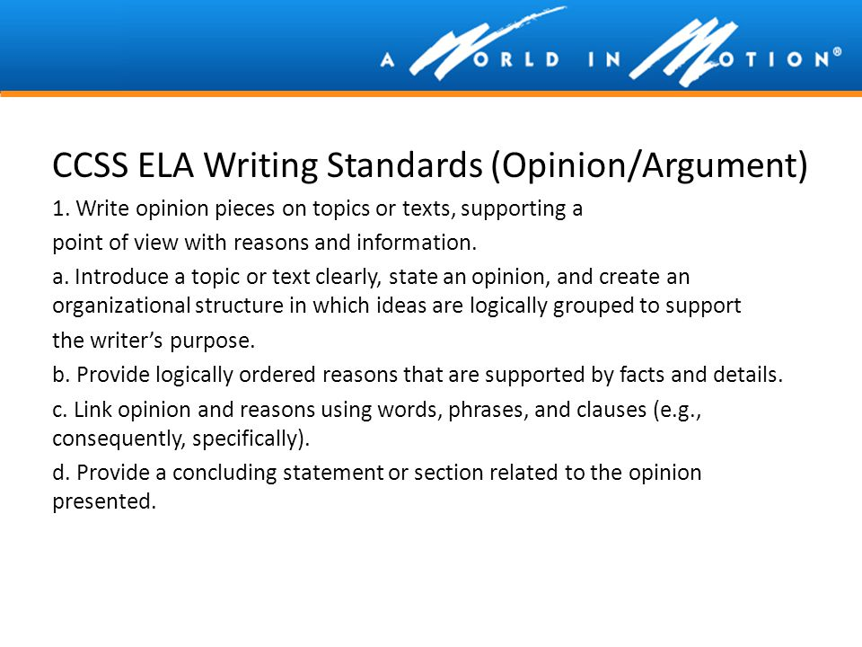 CCSS ELA Writing Standards (Opinion/Argument)