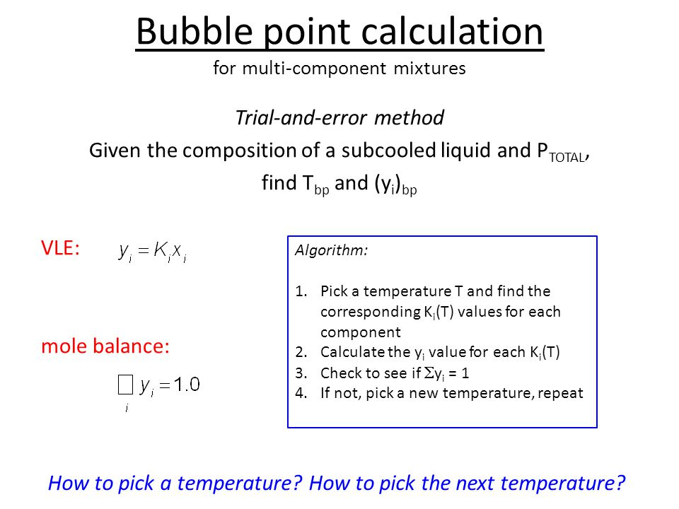 Bubble point calculation for multi-component mixtures