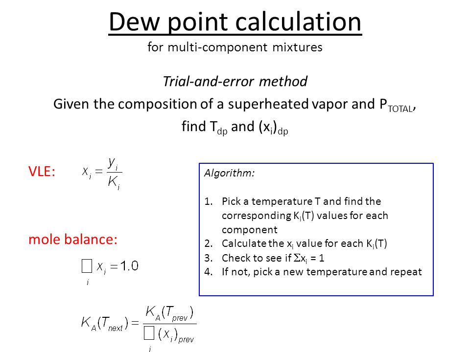 Dew point calculation for multi-component mixtures