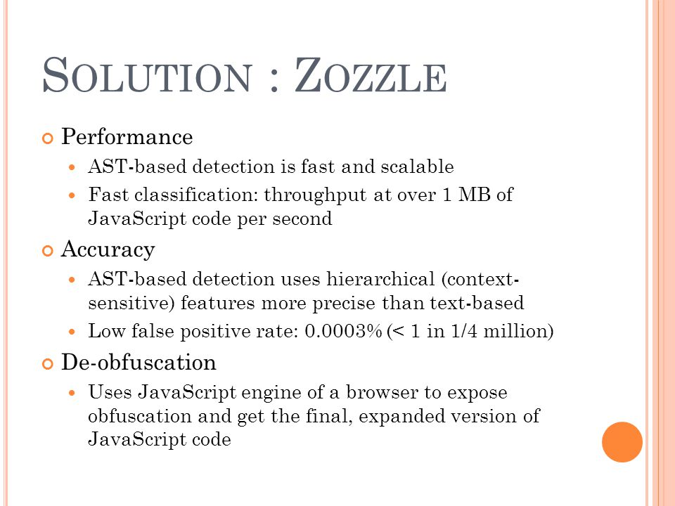 Solution : Zozzle Performance Accuracy De-obfuscation