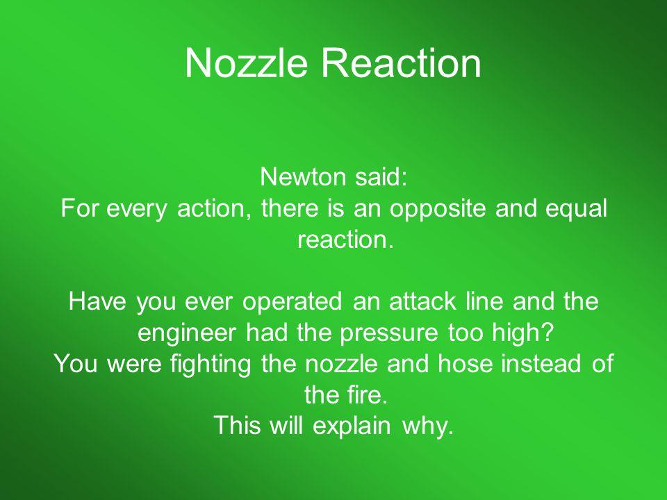 Nozzle Reaction Newton said: