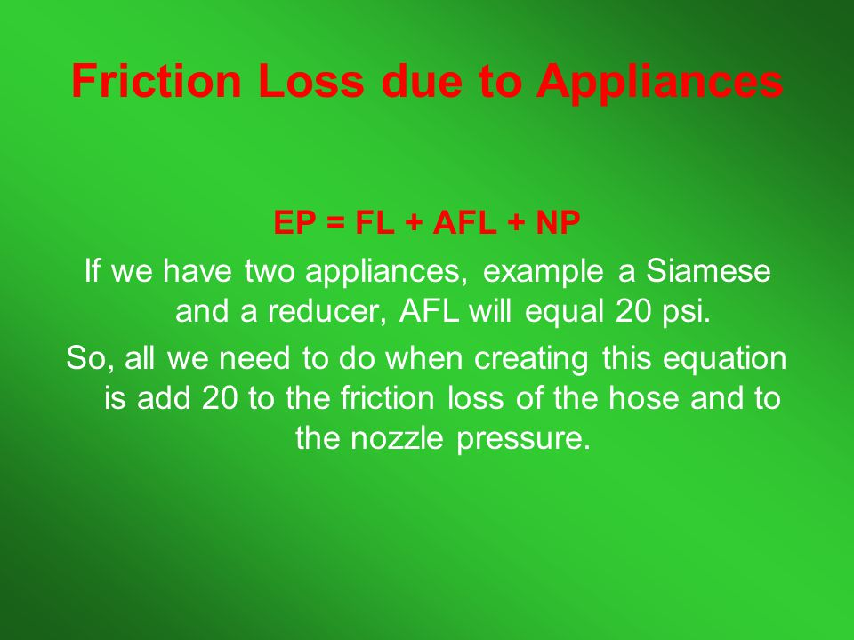 Friction Loss due to Appliances