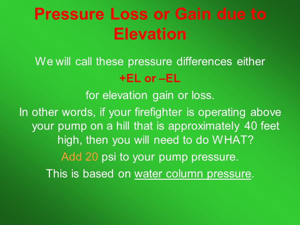 Pressure Loss or Gain due to Elevation