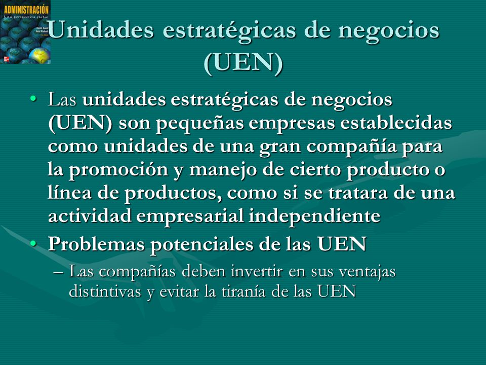 Unidades estratégicas de negocios (UEN)