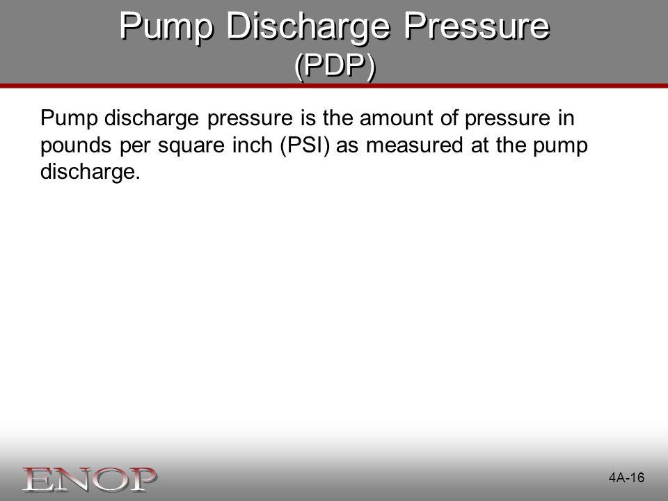 Pump Discharge Pressure (PDP)