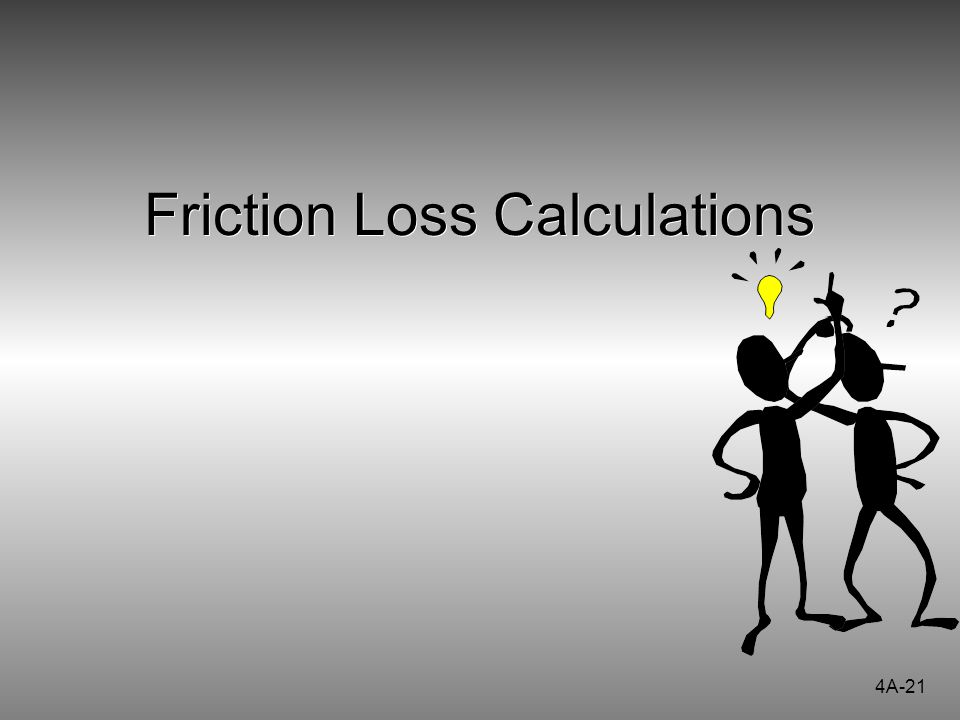 Friction Loss Calculations