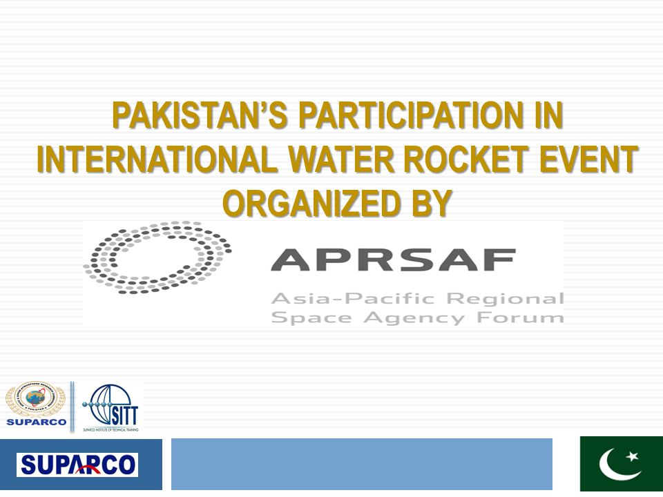 PAKISTAN'S PARTICIPATION IN INTERNATIONAL WATER ROCKET EVENT ORGANIZED BY