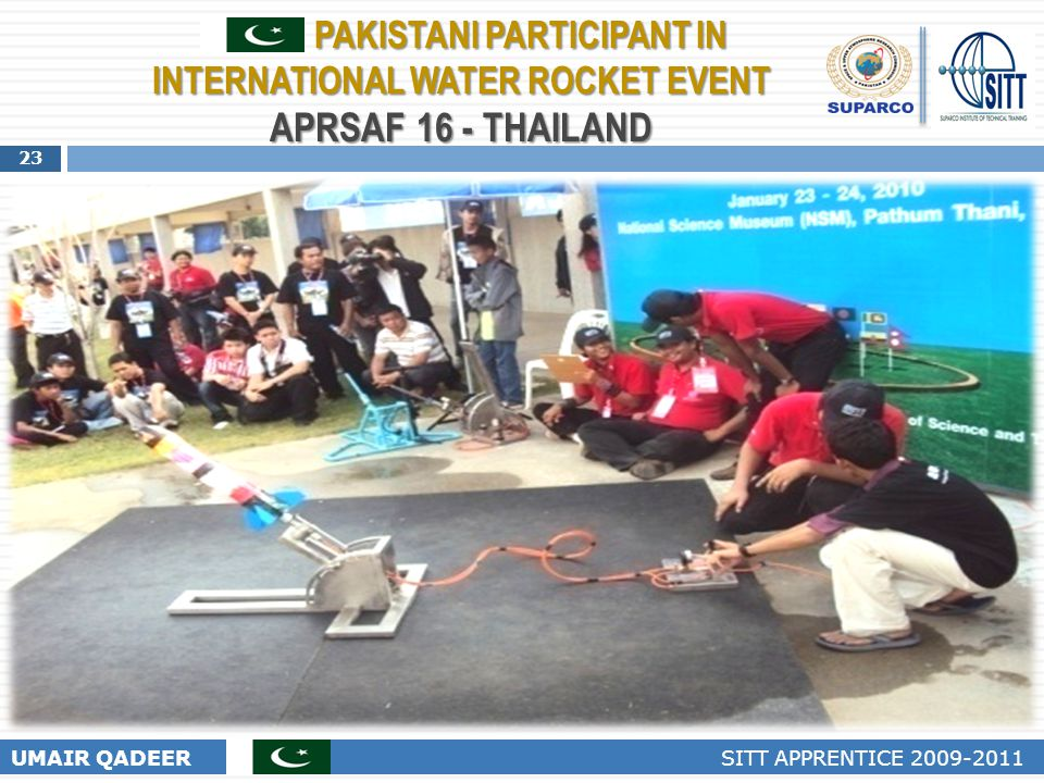 PAKISTANI PARTICIPANT IN INTERNATIONAL WATER ROCKET EVENT APRSAF 16 - THAILAND