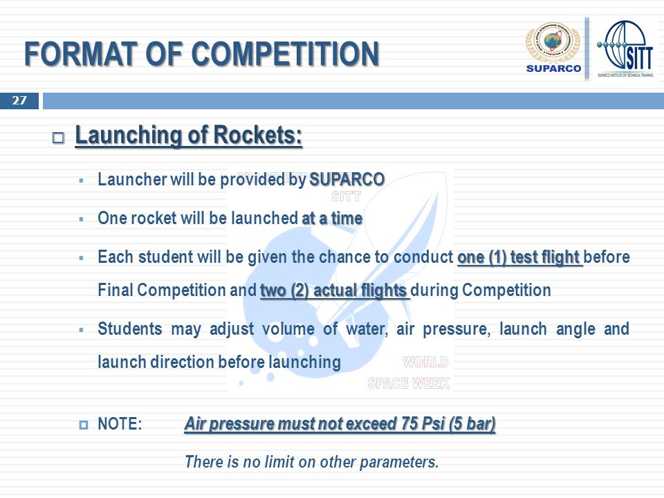 FORMAT OF COMPETITION Launching of Rockets: