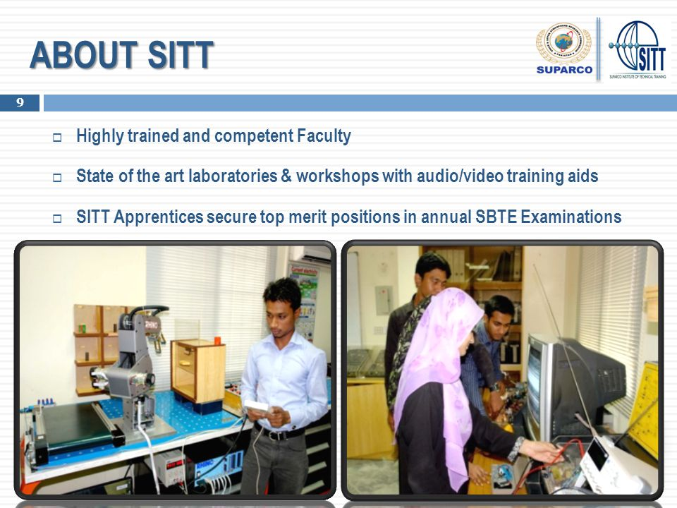 ABOUT SITT Highly trained and competent Faculty
