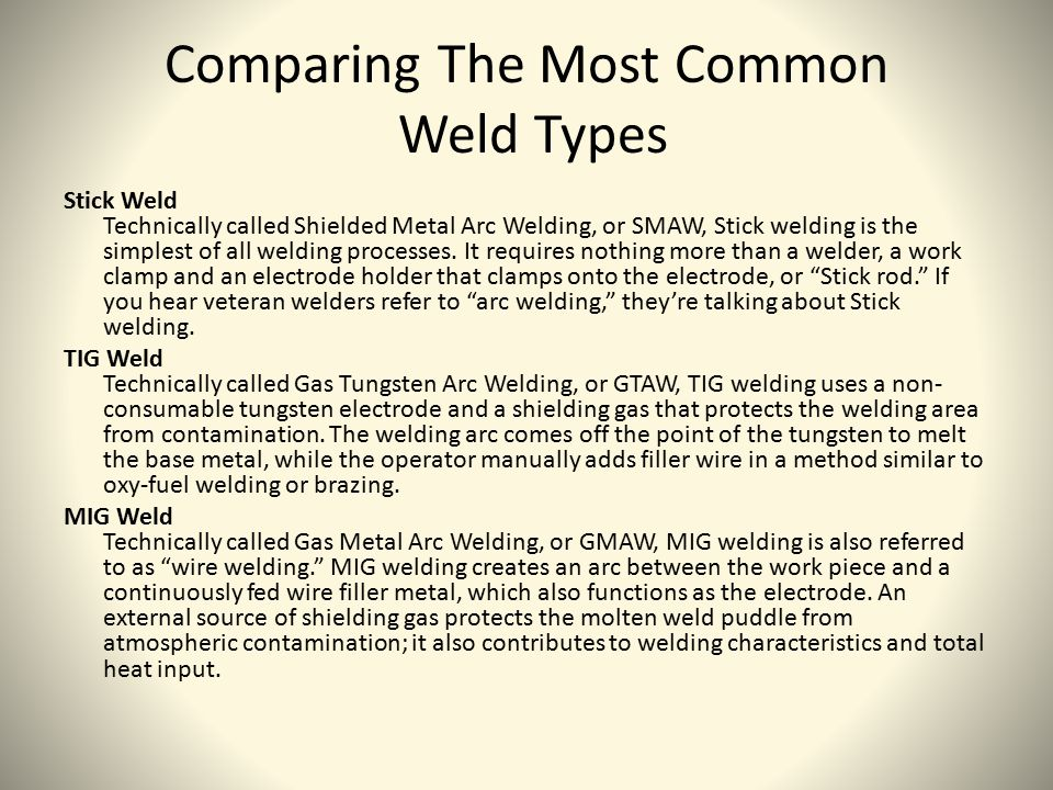 Comparing The Most Common Weld Types
