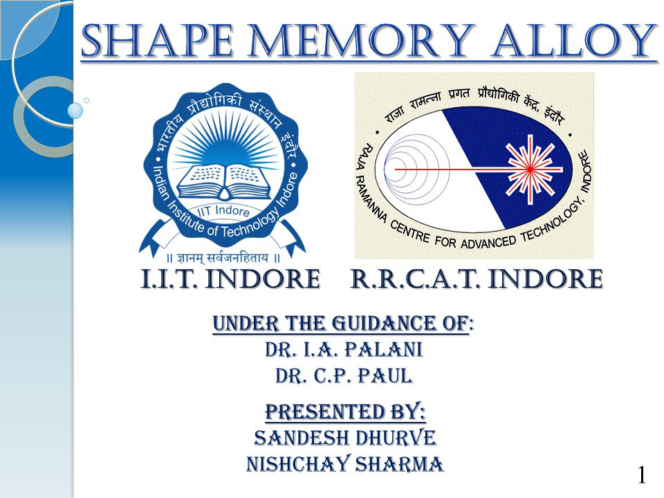 SHAPE MEMORY ALLOY I.i.t. Indore R.r.c.a.t. indore