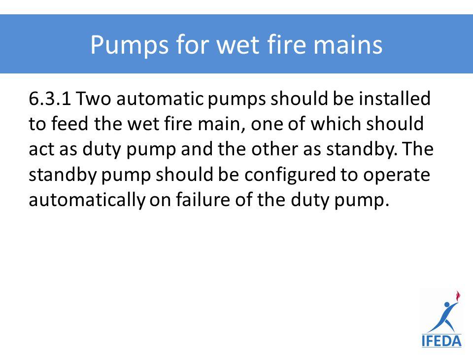 Pumps for wet fire mains