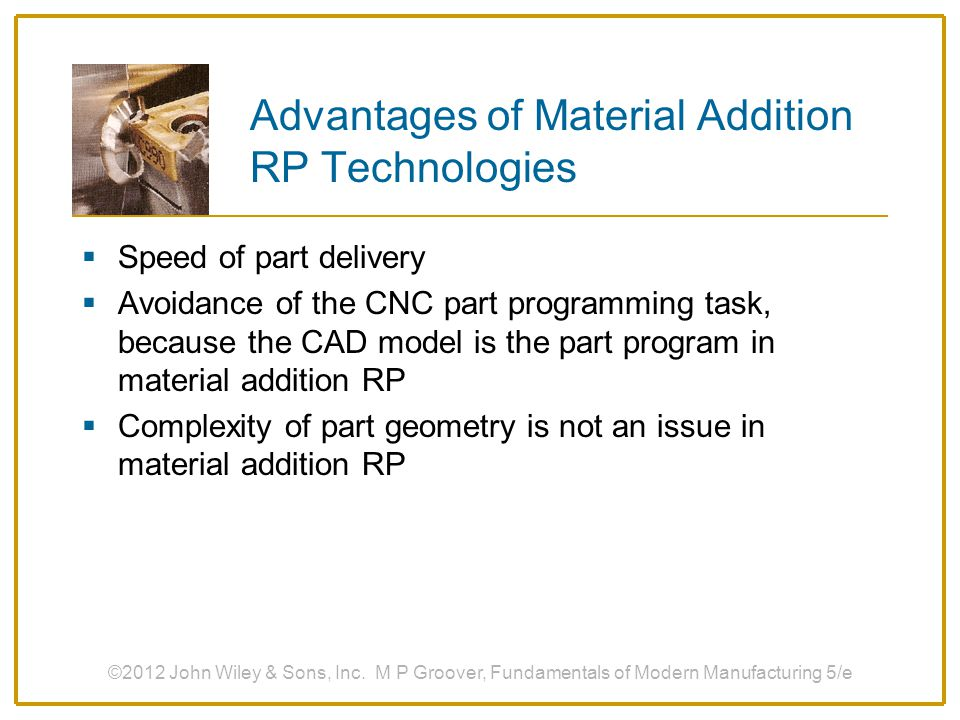 Advantages of Material Addition RP Technologies