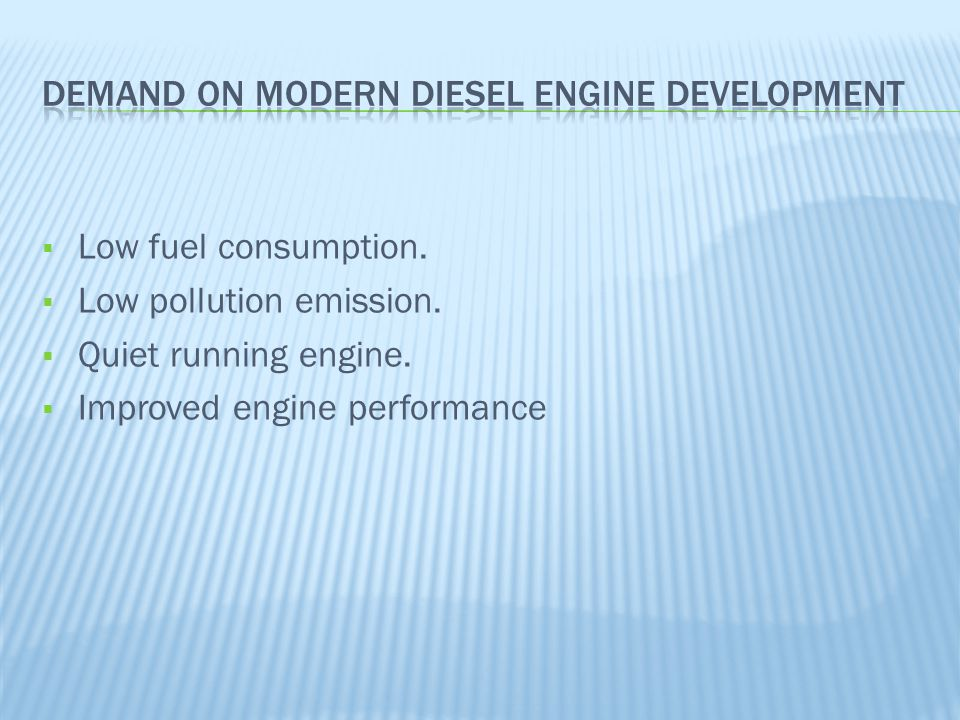 Demand On Modern Diesel Engine Development