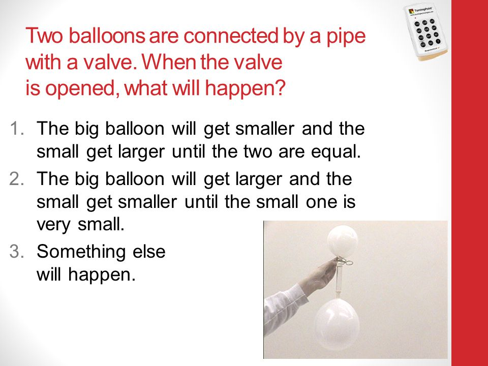 Two balloons are connected by a pipe with a valve