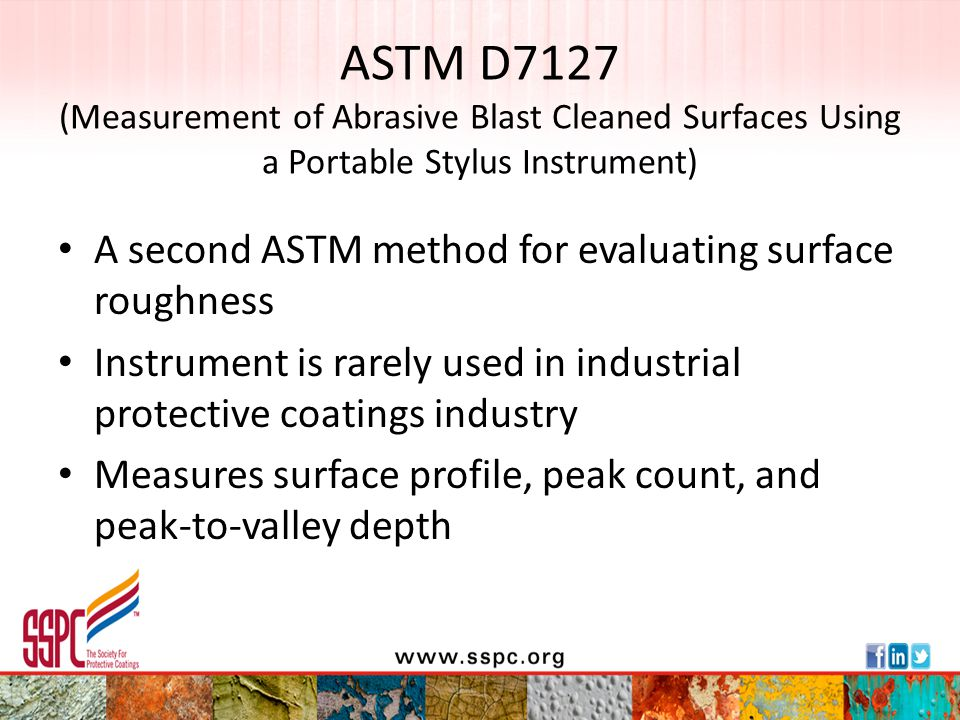 ASTM D7127 (Measurement of Abrasive Blast Cleaned Surfaces Using a Portable Stylus Instrument)