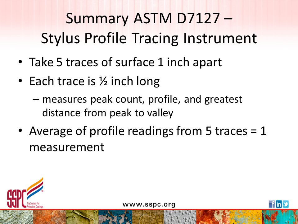 Summary ASTM D7127 – Stylus Profile Tracing Instrument