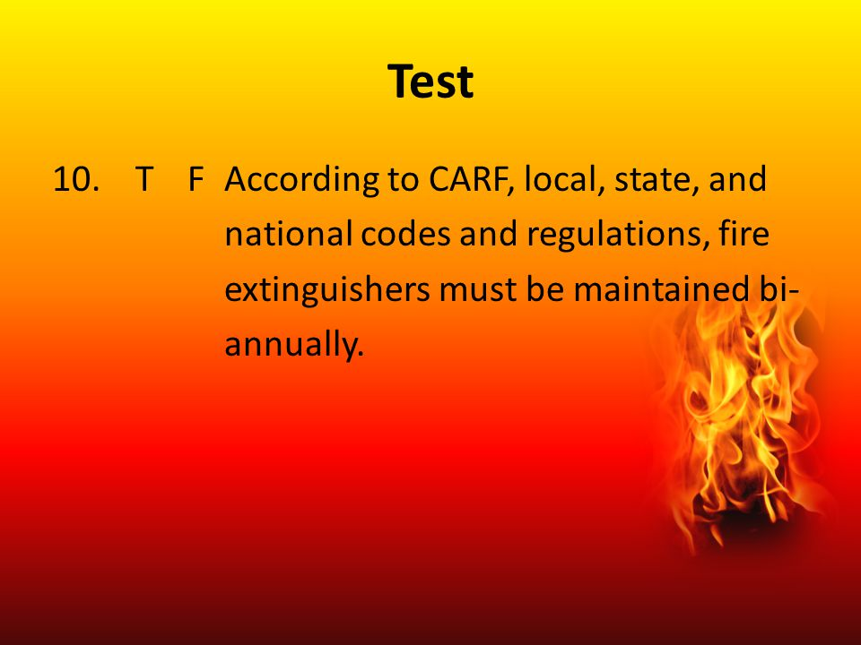 Test T F According to CARF, local, state, and