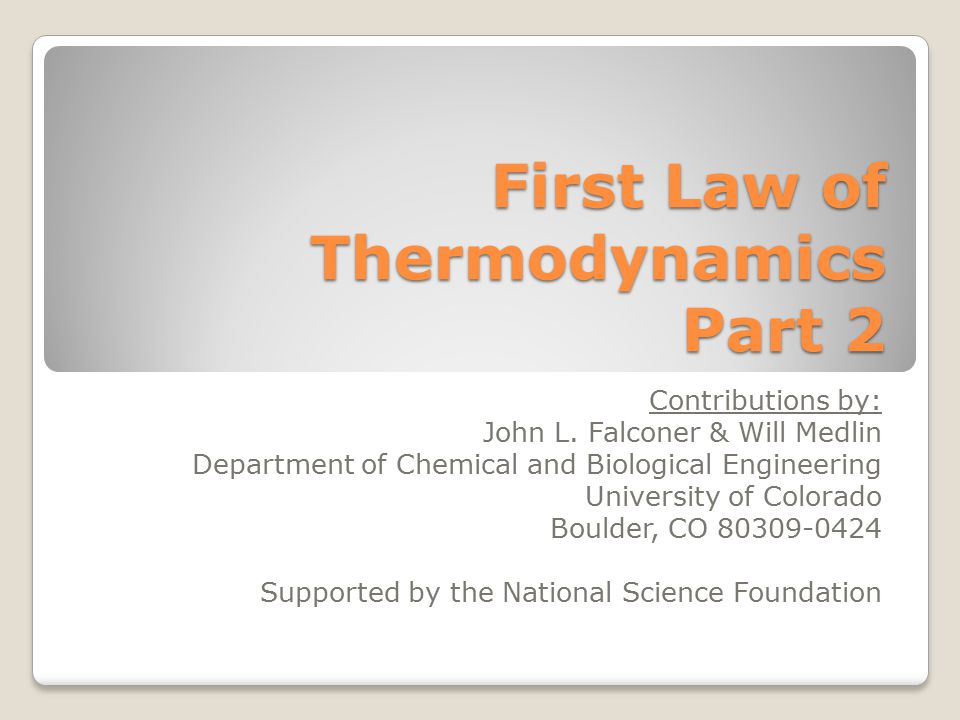 First Law of Thermodynamics Part 2