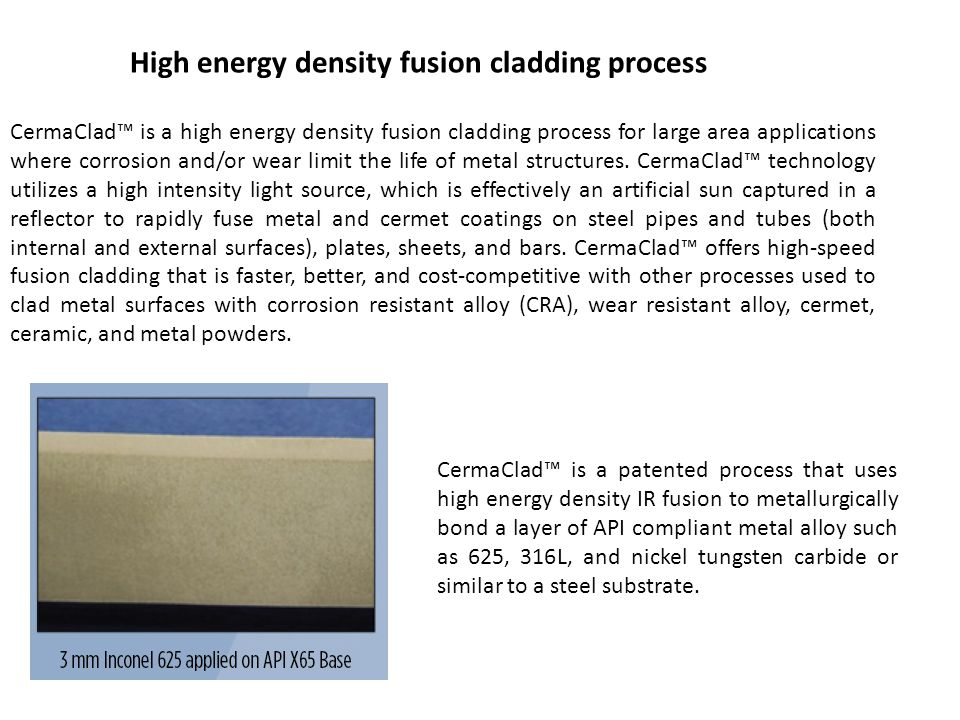 High energy density fusion cladding process