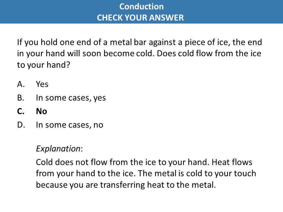 Conduction CHECK YOUR ANSWER
