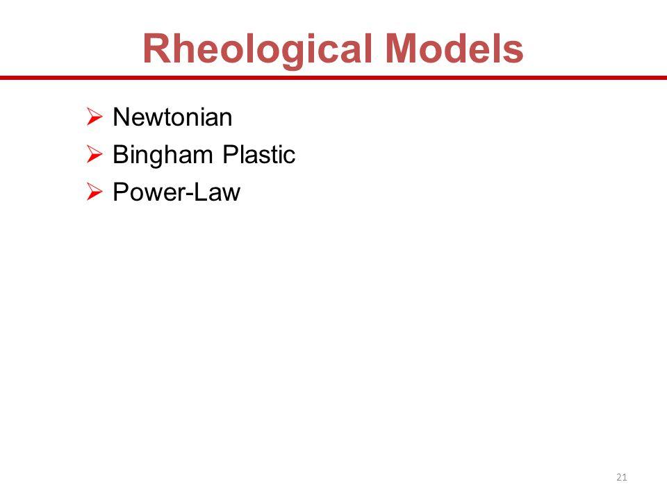 Newtonian Bingham Plastic Power-Law