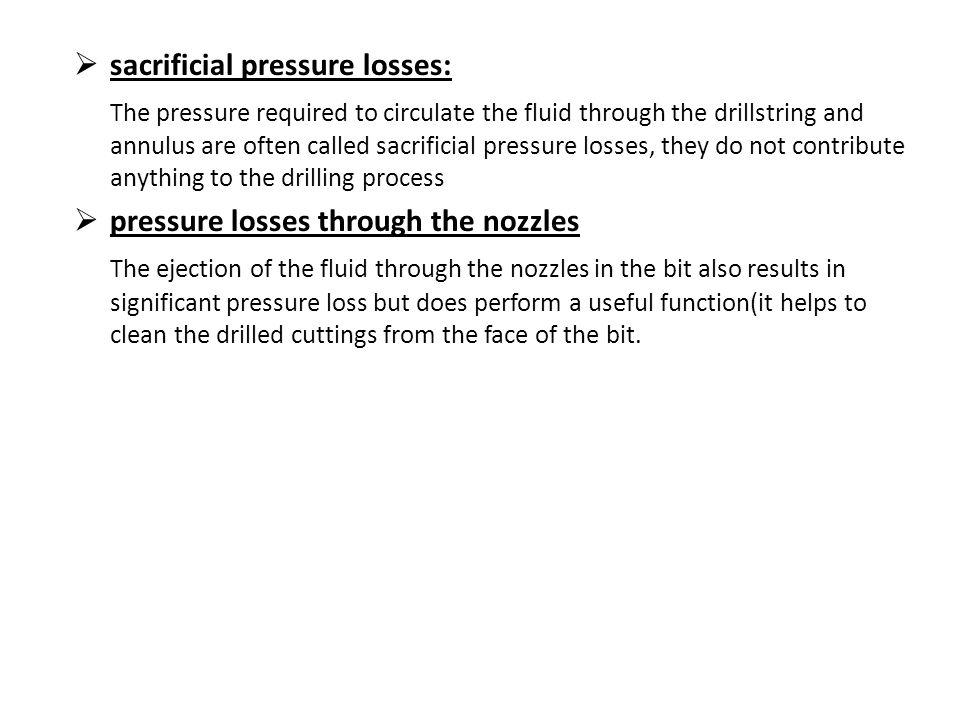 sacrificial pressure losses: