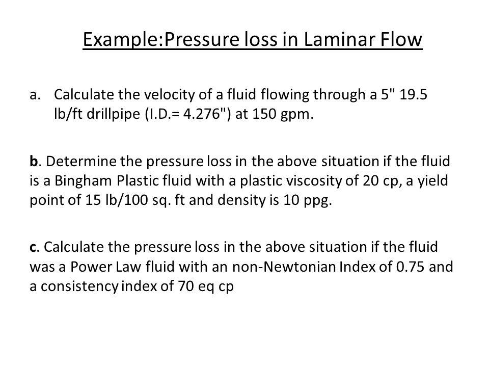 Example:Pressure loss in Laminar Flow