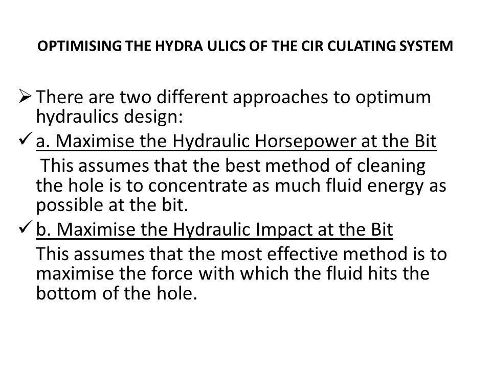 OPTIMISING THE HYDRA ULICS OF THE CIR CULATING SYSTEM