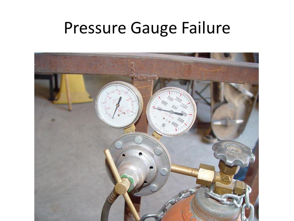 Pressure Gauge Failure