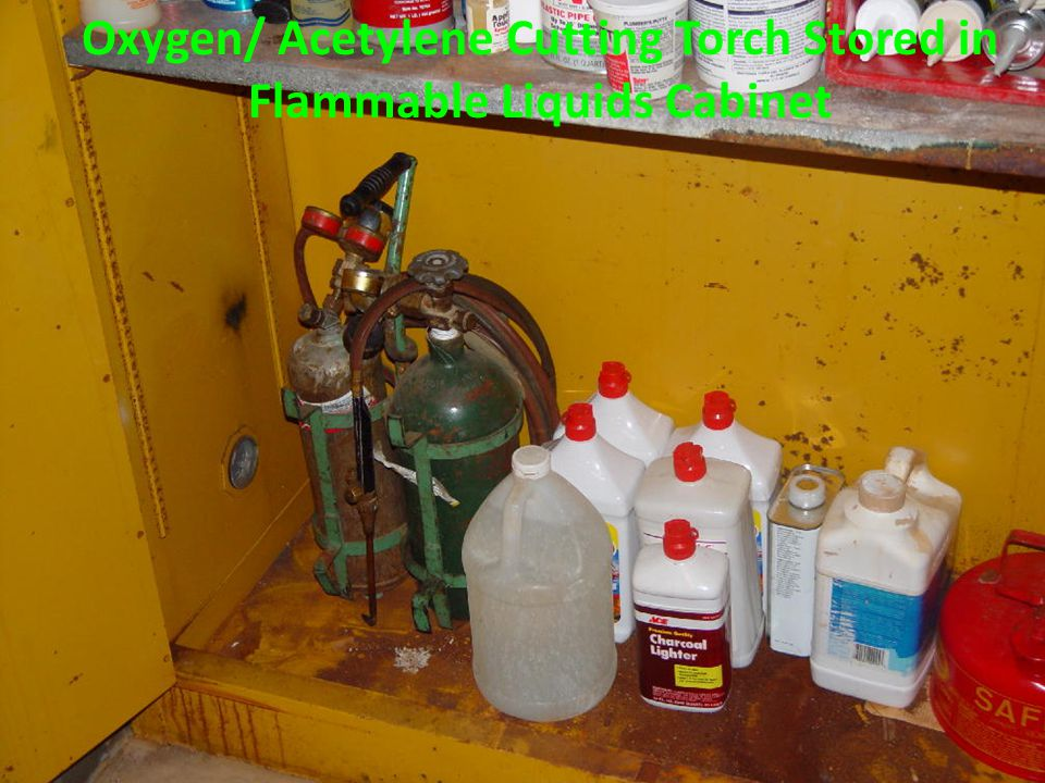 Oxygen/ Acetylene Cutting Torch Stored in Flammable Liquids Cabinet