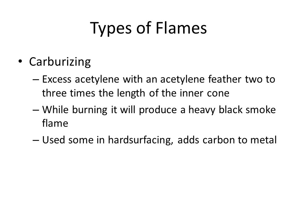 Types of Flames Carburizing