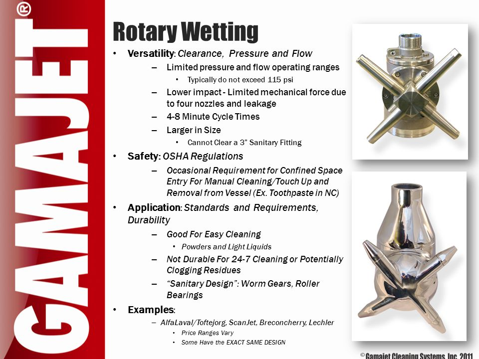 Rotary Wetting Versatility: Clearance, Pressure and Flow