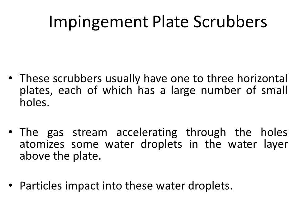Impingement Plate Scrubbers
