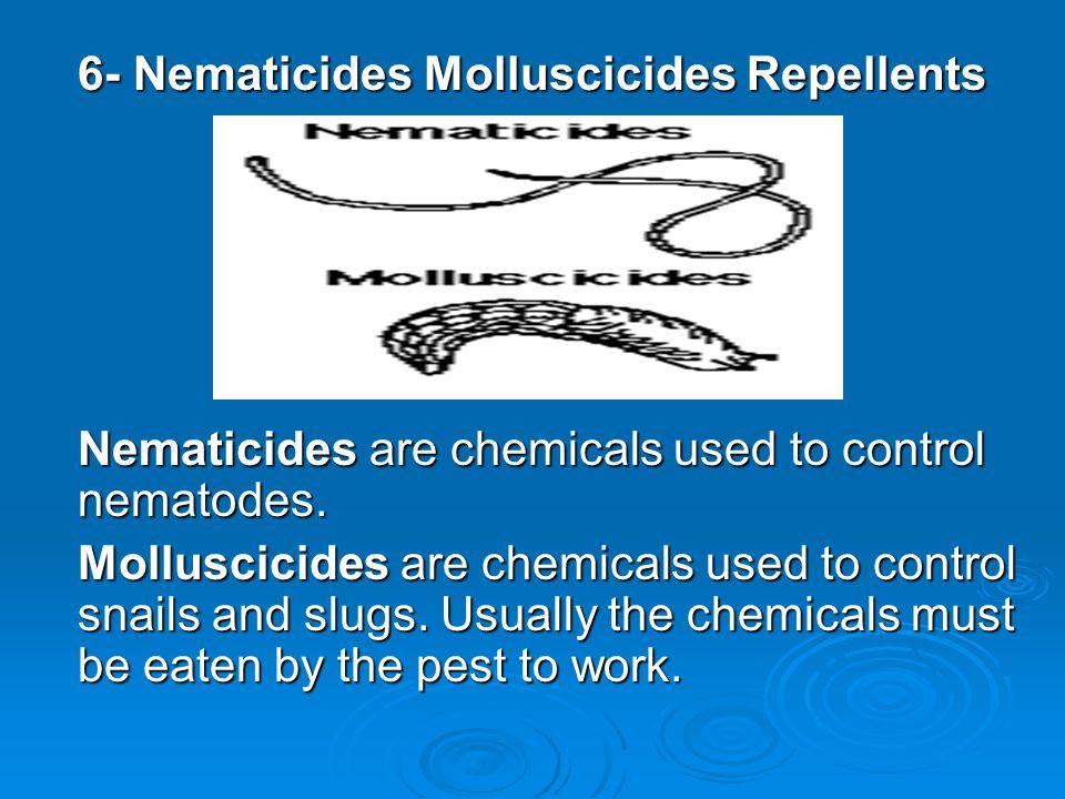 6- Nematicides Molluscicides Repellents