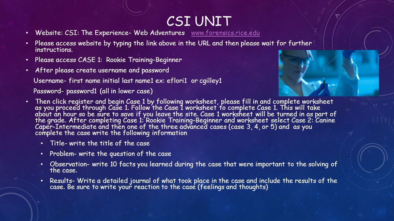 CSI UNIT Website: CSI: The Experience- Web Adventures www.forensics.rice.edu.