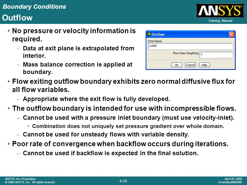 Outflow No pressure or velocity information is required.